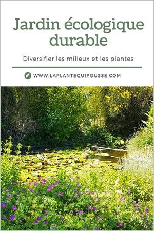 Jardin écologique: conseils pour diversifier la flore et les milieux pour favoriser la biodiversité
